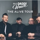 Big Daddy Weave - The Alive Tour