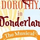Dorothy in Wonderland Presented by Websterville Christian Academy